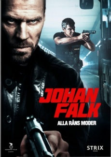 Poster Johan Falk - Alla rns moder (2012)