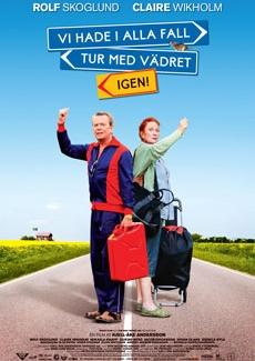 Poster Vi hade i alla fall tur med vädret - igen! (2008)